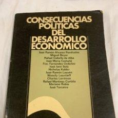 Libros de segunda mano: CONSECUENCIAS POLÍTICAS DEL DESARROLLO ECONÓMICO. Lote 259912530