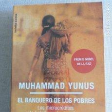 Libros de segunda mano: EL BANQUERO DE LOS POBRES - YUNUS, MUHAMMAD PAIDOS 2008 382PP. Lote 260357595