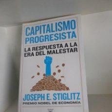 Libros de segunda mano: CAPITALISMO PROGRESISTA LA RESPUESTA A LA ERA DEL MALESTAR - JOSEPH E. STIGLITZ DISPONGO MAS LIBROS. Lote 261370095