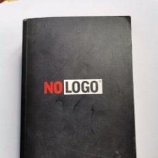 Libros de segunda mano: NO LOGO EL PODER DE LAS MARCAS NAOMI KLEIN. Lote 261566135