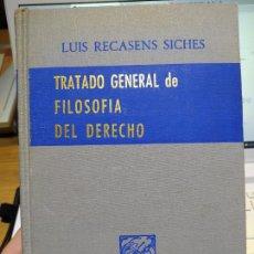 Libros de segunda mano: TRATADO DE GENERAL DE FILOSOFÍA DEL DERECHO, LUIS RECASESNS SICHES, EDITADO POR PORRUA MÉXICO, 1965. Lote 262020205