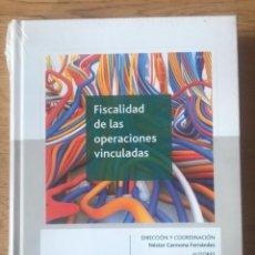 Libros de segunda mano: FISCALIDAD DE LAS OPERACIONES VINCULADAS NUEVO SIN USAR ECONOMÍA CISS. Lote 262602310