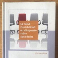 Libros de segunda mano: LA NUEVA CONTABILIDAD EN EL IMPUESTO SOBRE SOCIEDADES DERECHO ECONOMÍA CISS. Lote 262611525