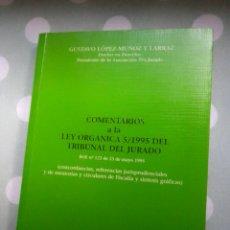 Libros de segunda mano: COMENTARIOS A LA LEY ORGÁNICA 5/1995 DEL TRIBUNAL DEL JURADO. Lote 263176620