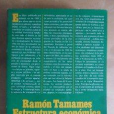 Libros de segunda mano: ESTRUCTURA ECONOMICA DE ESPAÑA - RAMON TAMAMES - ALIANZA - 1985. Lote 263177545