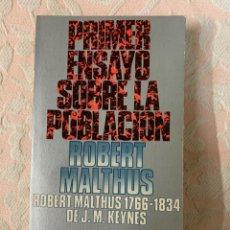 Libros de segunda mano: ROBERT MALTHUS, PRIMER ENSAYO SOBRE LA POBLACIÓN. Lote 263668895