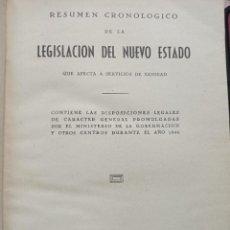 Libros de segunda mano: RESUMEN CRONOLÓGICO LEGISLACIÓN NUEVO ESTADO QUE AFECTA SERVICIOS SANIDAD. GRÁFICAS GONZÁLEZ, 1946.. Lote 265203399