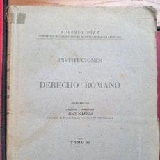 Libros de segunda mano: INSTITUCIONES DE DERECHO ROMANO, TOMO II. EUSEBIO DÍAZ. SEXTA EDICIÓN, HORTA EDICIONES.1948.. Lote 265499809