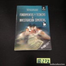 Libros de segunda mano: FUNDAMENTOS Y TECNICAS DE INVESTIGACION COMERCIAL. Lote 265565004