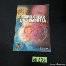 Libros de segunda mano: COMO CREAR UNA EMPRESA. Lote 265566384