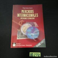 Libros de segunda mano: MERCADOS INTERNACIONALES. Lote 265566514