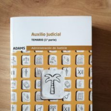 Libros de segunda mano: AUXILIO JUDICIAL / TEMARIO (1ª PARTE). Lote 267748404