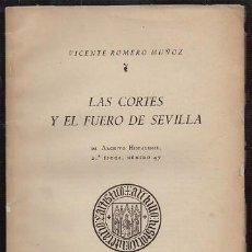 Livros em segunda mão: LAS CORTES Y EL FUERO DE SEVILLA ARCHIVO HISPALENSE 2ª EPOCA Nº 47 - ROMERO MUÑOZ, V. - A-LSEV-2043. Lote 267822899