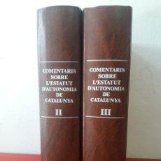 Libros de segunda mano: COMENTARIS SOBRE L'ESTATUT D'AUTONOMIA DE CATALUNYA, VOLUMS II I III / EDI. INSTITUT D'ESTUDIS CATAL. Lote 269033749