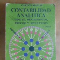 Libros de segunda mano: CONTABILIDAD ANALITICA - CARLOS MALLO - 1982. Lote 269438843