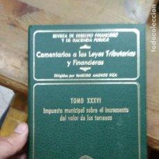 Libros de segunda mano: COMENTARIOS A LAS LEYES TRIBUTARIAS Y FINANCIERAS (TOMO XXXVI). L.36-1084. Lote 269442353