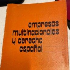 Libros de segunda mano: CREMADES SANZ-PASTOR, BERNARDO Mª. - EMPRESAS MULTINACIONALES Y DERECHO ESPAÑOL.. Lote 269462473