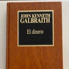 Libros de segunda mano: EL DINERO .JOHN KENNETH GALBRAITH. Lote 269470943