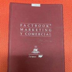 Libros de segunda mano: FACTBOOK, MARKETING Y COMERCIAL. 3ª EDICIÓN, ESIC, ARANZADI & THOMSON.. Lote 269787233