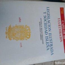 Libros de segunda mano: CARLOS III Y CANARIAS: LEGISLACIÓN ILUSTRADA Y SOCIEDAD ISLEÑA.-. Lote 270378013