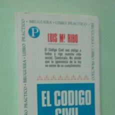 Libros de segunda mano: EL CÓDIGO CIVIL Y USTED. LUIS Mª. RIBO. Lote 270556798