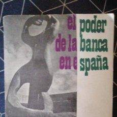 Libros de segunda mano: EL PODER DE LA BANCA EN ESPAÑA JUAN MUÑOZ 2ª ED 1970. Lote 272291463