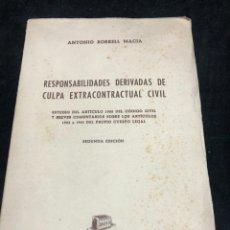 Libros de segunda mano: RESPONSABILIDADES DERIVADAS DE CULPA EXTRACONTRACTUAL CIVIL. ANTONIO BORREL MACIA 1959 BOSCH. Lote 272367513