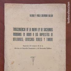 Libros de segunda mano: TRACENDENCIA DE LA NUEVA LEY DE SOCIEDADES ANONIMAS EN ORDEN A LOS IMPUESTOS DE UTILIDADES,. Lote 273624973