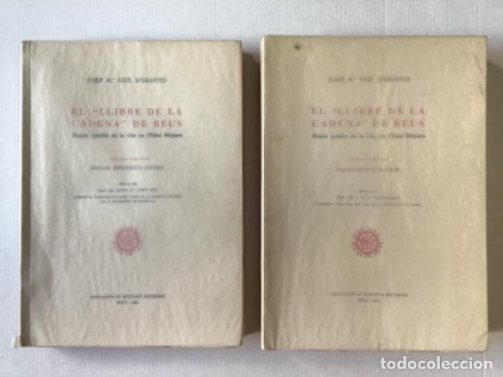 """EL """"LLIBRE DE LA CADENA"""" DE REUS. RÈGIM JURÍDIC DE LA VILA EN L'EDAT MITJANA. VOL. I. ESTUDI... (Libros de Segunda Mano - Ciencias, Manuales y Oficios - Derecho, Economía y Comercio)"""