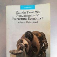 Libros de segunda mano: RAMON TAMAMES FUNDAMENTOS DE ESTRUCTURA ECONOMICA 1992. Lote 277586838