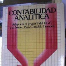Libros de segunda mano: CONTABILIDAD ANALÍTICA / DR. JOSÉ ALVAREZ LÓPEZ / ED. DONOSTIARRA 1985. Lote 277715788