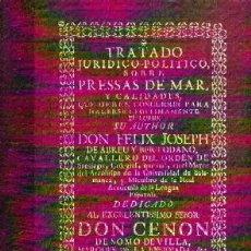 Libros de segunda mano: TRATADO JURÍDICO-POLÍTICO SOPRESSAS DE MAR Y CALIDADES… DE ABREU Y BERTODANO, FÉLIX JOSEPH, DE-057. Lote 278413878