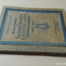 Libros de segunda mano: METODO PRACTICO DE TAQUIGRAFIA CASTELLANA / ALFONSO CASTAÑO, SISTEMA GARRIGA / FONTANELLA / AK18. Lote 278703568
