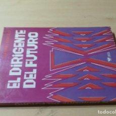 Libros de segunda mano: EL DIRIGENTE DEL FUTURO / GABRIEL BARCELO / LIMUSA MEXICO / AK25. Lote 278703753