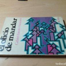 Libros de segunda mano: EL OFICIO DE MANDAR / GABRIEL BARCELO / LIMUSA MEXICO / AK25. Lote 278703853