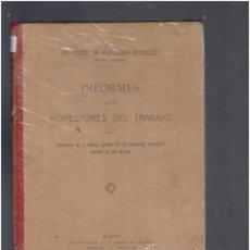 Libros de segunda mano: INSTITUTO DE REFORMAS SOCIALES INFORMES DE LOS INSPECTORES DE TRABAJO 1016. Lote 278757788