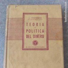 Libros de segunda mano: TEORÍA Y POLÍTICA DEL DINERO - JORGEN PEDERSEN. Lote 278761458