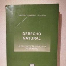 Libros de segunda mano: LIBRO - DERECHO NATURAL - DERECHO - ANTONIO FERNANDEZ GALIANO - ED. CEURA - FILOSOFICA. Lote 278846553