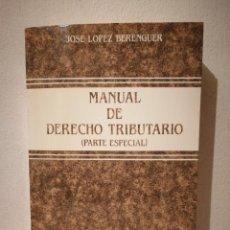 Libros de segunda mano: LIBRO - MANUAL DE - DERECHO - TRIBUTARIO PARTE ESPECIAL - AÑO 1991. Lote 278846588
