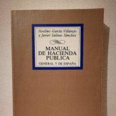 Libros de segunda mano: LIBRO - MANUAL DE HACIENDA PUBLICA GENERAL Y DE ESPAÑA - DERECHO - AVELINO GARCÍA VILLAREJO. Lote 278846613