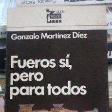 Libros de segunda mano: FUEROS SI, PERO PARA TODOS: LOS CONCIERTOS ECONÓMICOS. GONZALO MARTÍNEZ DÍEZ ALCE 1976 ISBN 8485250. Lote 278934293