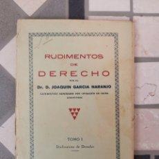 Libros de segunda mano: RUDIMENTOS DE DERECHO - JOAQUÍN GARCÍA NARANJO. Lote 278963728