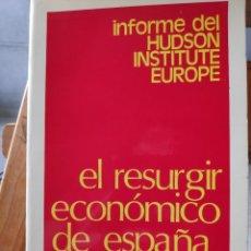 Libros de segunda mano: EL RESURGIR ECONÓMICO DE ESPAÑA, INFORME HUDSON INSTITUTE EUROPE. Lote 278977313