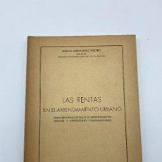 Libros de segunda mano: LAS RENTAS. EN EL ARRENDAMIENTO URBANO. MIGUEL FERNANDEZ. CADIZ, 1965. PAGS: 173. Lote 278982633
