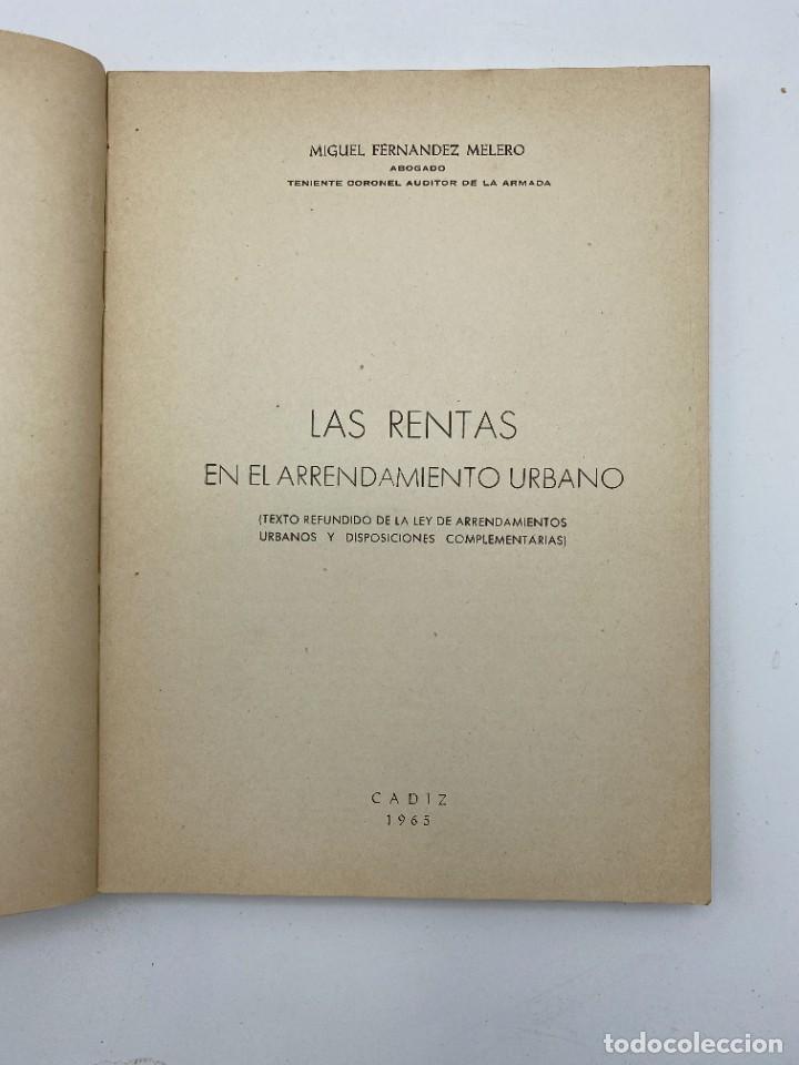 Libros de segunda mano: LAS RENTAS. EN EL ARRENDAMIENTO URBANO. MIGUEL FERNANDEZ. CADIZ, 1965. PAGS: 173 - Foto 2 - 278982633