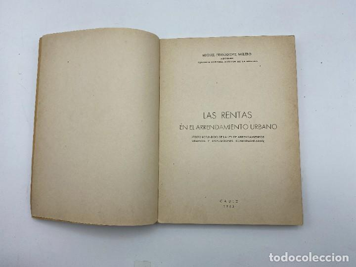 Libros de segunda mano: LAS RENTAS. EN EL ARRENDAMIENTO URBANO. MIGUEL FERNANDEZ. CADIZ, 1965. PAGS: 173 - Foto 3 - 278982768