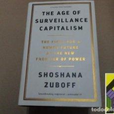 Libros de segunda mano: ZUBOFF, SHOSHANA: THE AGE OF SURVEILLANCE CAPITALISM. Lote 279515463