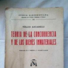 Libri di seconda mano: TEORIA DE LA CONCURRENCIA Y DE LOS BIENES INMATERIALES. TULLIO ASCARELLI. BOSCH CASA EDITORIAL. 1970. Lote 282537988