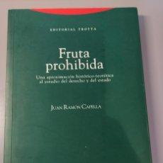 Libros de segunda mano: FRUTA PROHIBIDA: UNA APROXIMACIÓN HISTÓRICO-TEORÉTICA AL ESTUDIO DEL DERECHO Y DEL ESTADO. Lote 284656408
