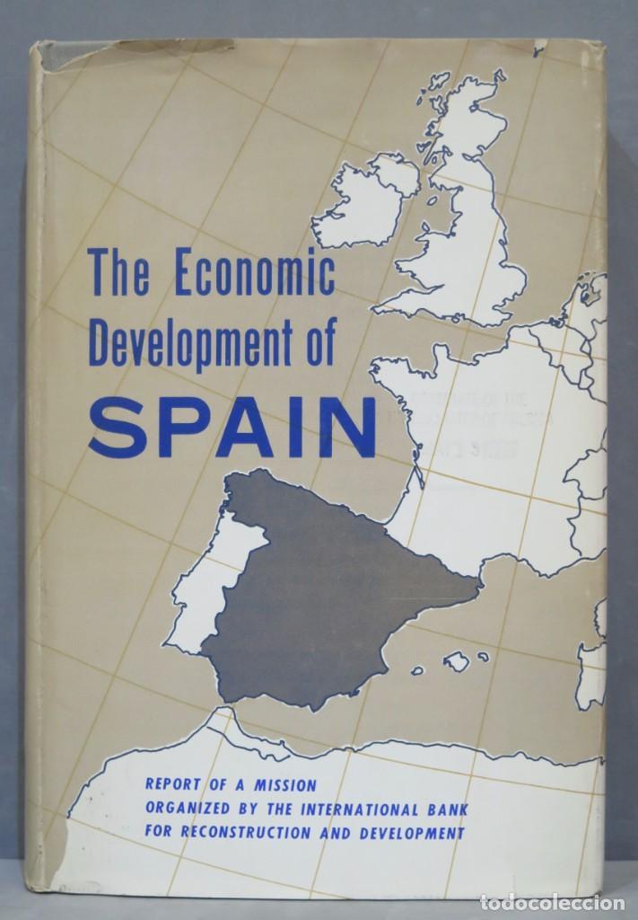 THE ECONOMIC DEVELOPMENT OF SPAIN (Libros de Segunda Mano - Ciencias, Manuales y Oficios - Derecho, Economía y Comercio)